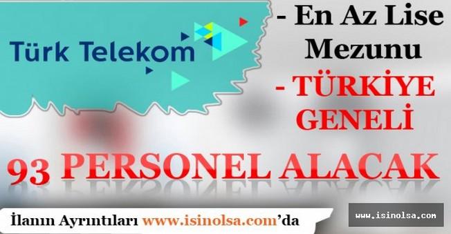 Türk Telekom Çok Sayıda Personel Alacak