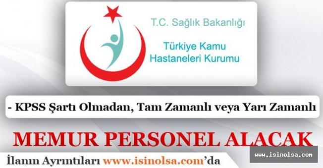 Türkiye Kamu Hastaneleri Kurumu Memur Personel Alımı 2016