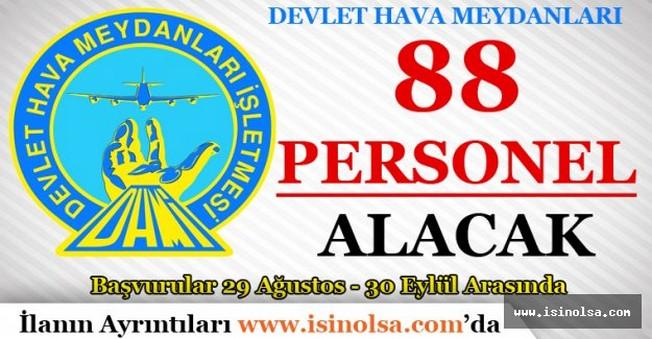 Devlet Hava Meydanları 88 Personel Alacak
