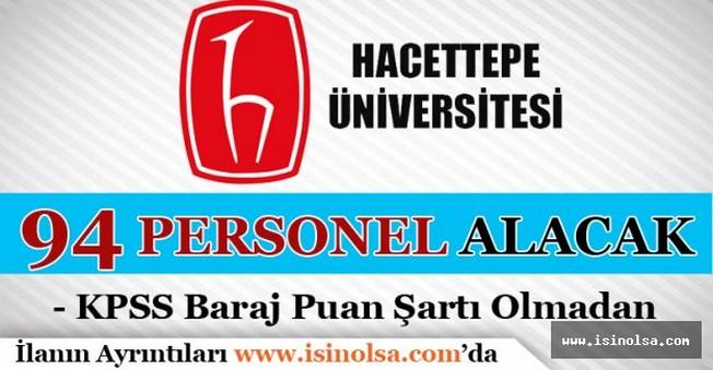 Hacettepe Üniversitesi 94 Sözleşmeli Personel Alacak
