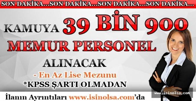 Kamuya 39 Bin 961 Memur Personel Alınacak