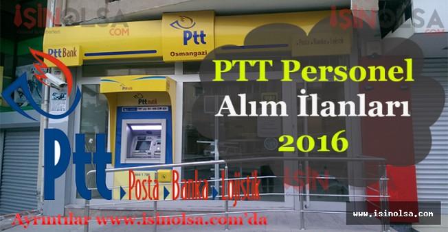 PTT Memur / Personel Alım İlanları 2016 Başvuru Şartları Detayları