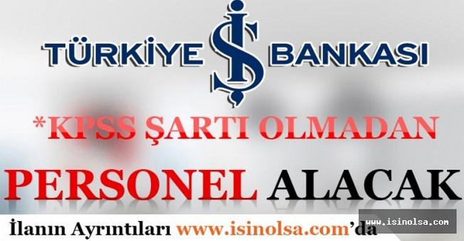 Türkiye İş Bankası Personel Alımı Yapacak