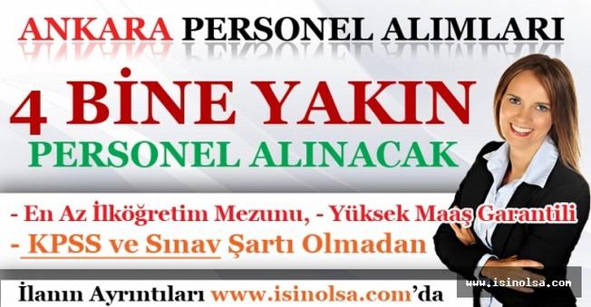 Ankara İçin 4 Bine Yakın Personel Alımı Yapılacak