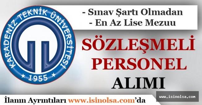 Karadeniz Teknik Üniversitesi Sözleşmeli Personel Alımı