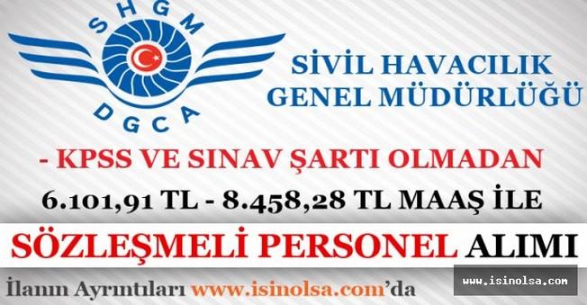 Sivil Havacılık Yüksek Maaş İle Sözleşmeli Personel Alımı