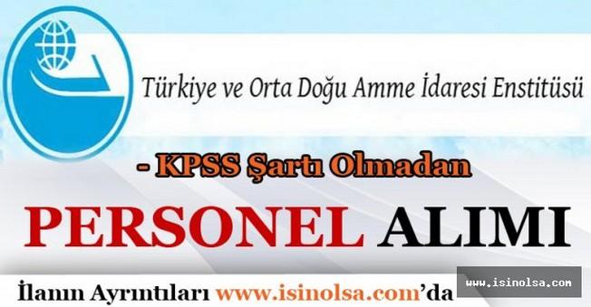 Türkiye ve Orta Doğu Amme İdaresi Enstitüsü Personel Alımı