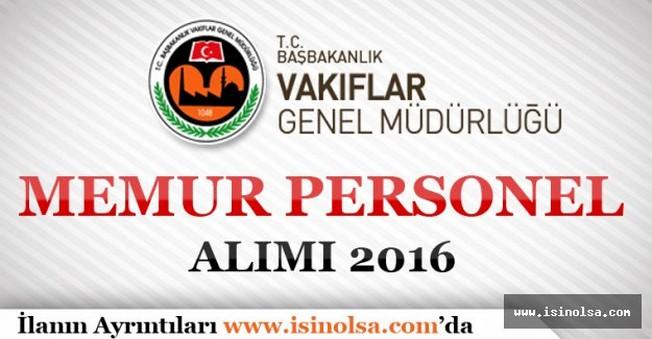Vakıflar Genel Müdürlüğü Memur Alımı 2016