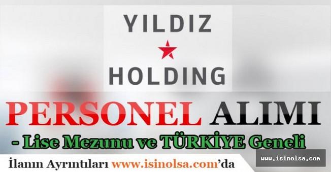 Yıldız Holding Türkiye Geneli Personel Alımı 2016