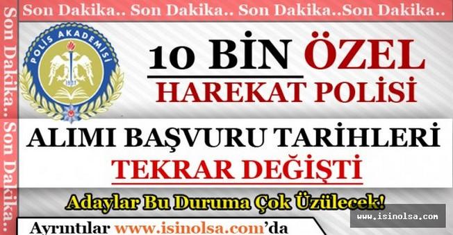 Emniyet Genel Müdürlüğü 10 Bin Özel Harekat Polisi Alımı Tarihlerini Yine Erteledi!