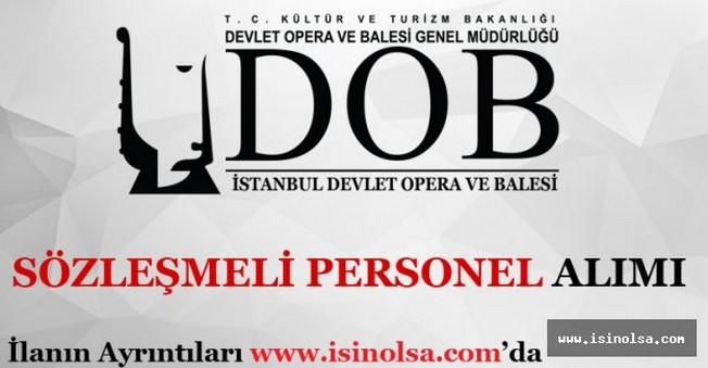 İstanbul Devlet Opera ve Balesi Sözleşmeli Personel Alımı