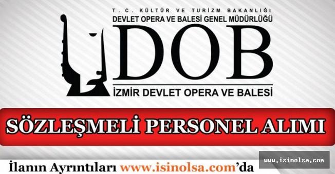 İzmir Devlet Opera ve Balesi Sözleşmeli Personel Alacak