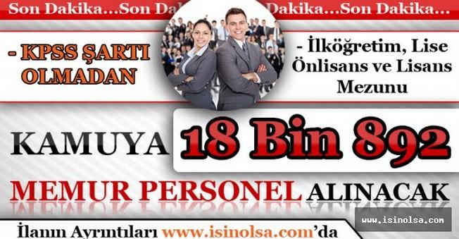 Kamuya 18 Bin 892 Memur Personel Alınacak