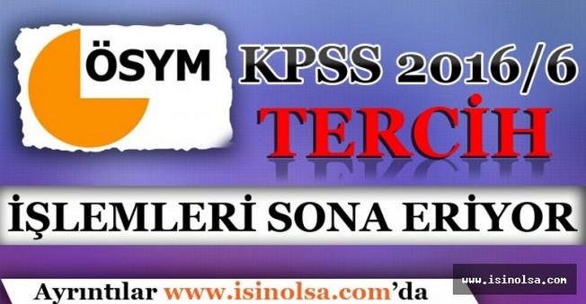KPSS 2016/6 Tercih İşlemleri Bitiyor