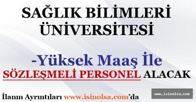 Sağlık Bilimleri Üniversitesi Sözleşmeli Personel Alımı