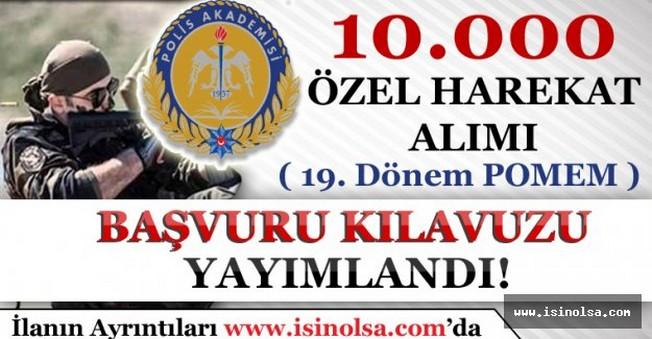 10 Bin Özel Harekat Polisi Alımı Başvuru Kılavuzu Yayınlandı!