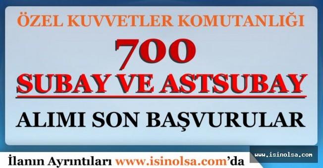 700 Subay ve Astsubay Alımları İçin Son Başvurular