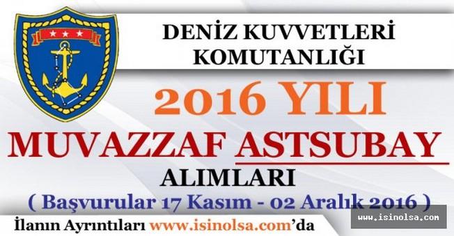Deniz Kuvvetleri Komutanlığı 2016 Yılı Muvazzaf Astsubay Alımı