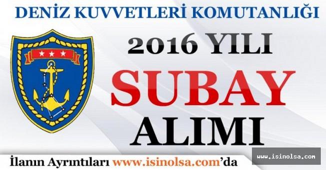 Deniz Kuvvetleri Komutanlığı 2016 Yılı Subay Alımı