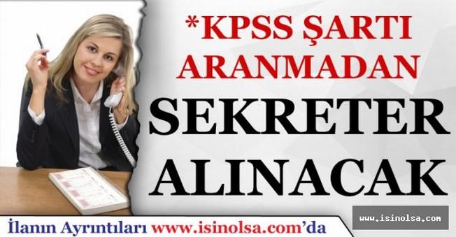 Dışişleri Bakanlığı KPSS Şartı Aramadan Sekreter Alımları Yapacak