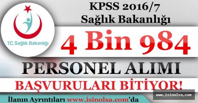 KPSS 2016/7 Sağlık Bakanlığı 4 Bin 984 Personel Alacak! Başvurular Bitiyor
