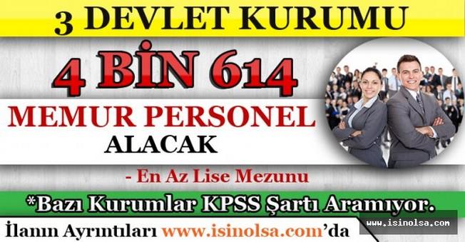 3 Devlet Kurumu 4 Bin 614 Memur Personel Alacak
