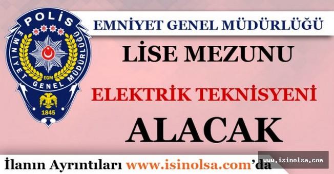Emniyet Genel Müdürlüğü Elektrik Teknisyeni Alımı