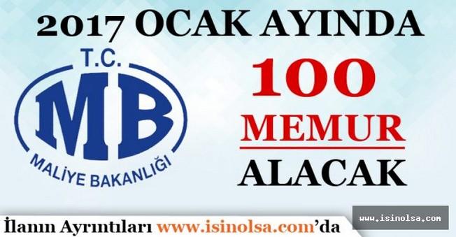Maliye Bakanlığı 2017 Ocak Ayında 100 Memur Alımı Yapacak