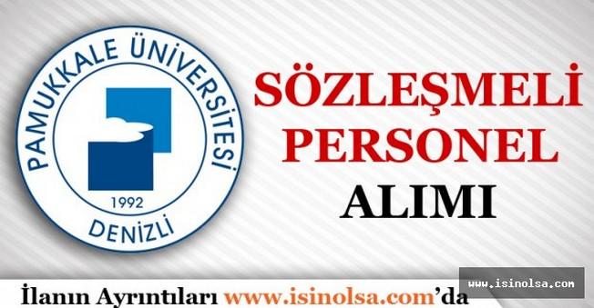Pamukkale Üniversitesi Sözleşmeli Personel Alımı