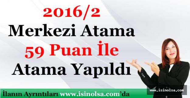 KPSS 2016/2 59 Puan İle Atama Yapıldı