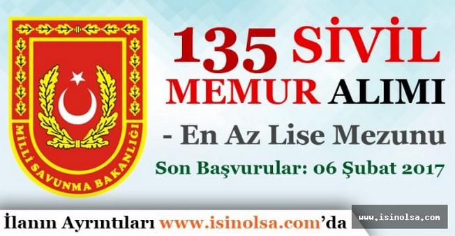 MSB En Az Lise Mezunu 135 Sivil Memur Alımı