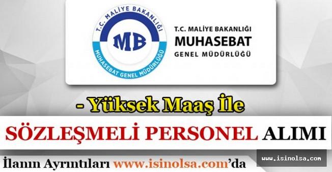 Muhasebat Genel Müdürlüğü Yüksek Maaş İle Sözleşmeli Personel Alacak