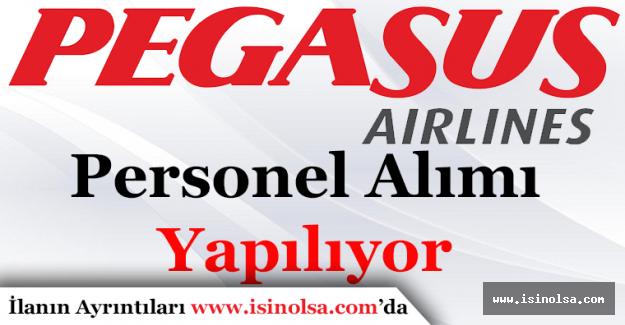 Pegasus Personel Alımı Başladı