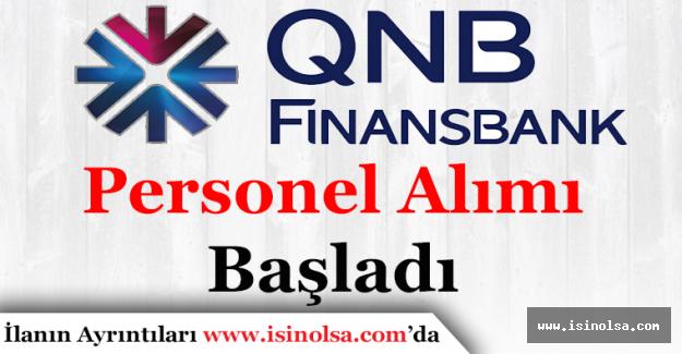QNB Finansbank En Az Lise Mezunu Personel Alımı Yapacak