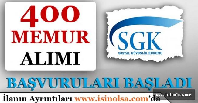 SGK 400 Memur Personel Alımı Başvuruları Başladı!