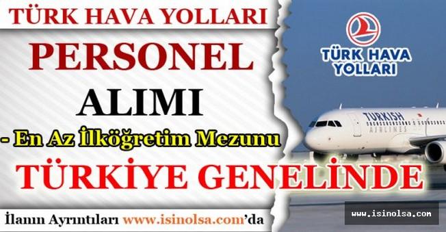Türk Hava Yolları Personel Alımı Yapıyor