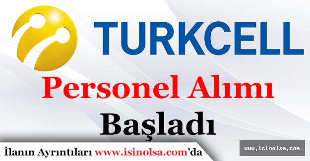 Turkcell Personel Alım İlanları
