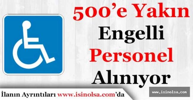 500'e Yakın Engelli Personel Alımı Yapılacak