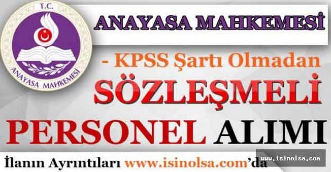 Anayasa Mahkemesi KPSS'siz Sözleşmeli Personel Alımı