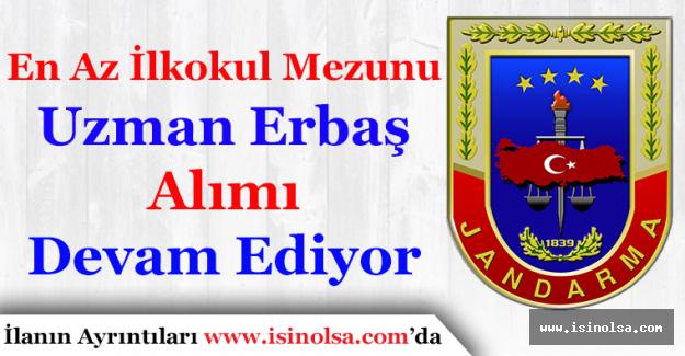 Jandarma Genel Komutanlığı İlkokul Mezunu Uzman Erbaş Alımı Devam Ediyor