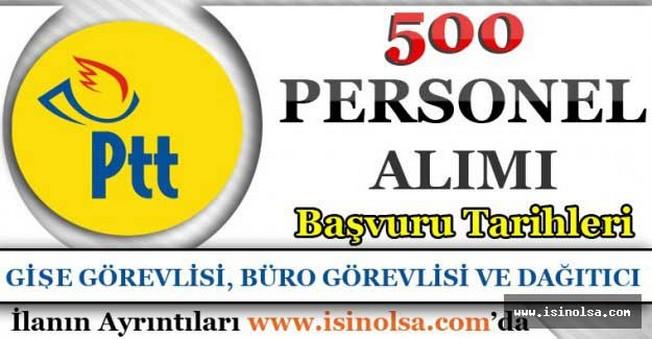 PTT 500 Personel Alımı Yapacak!