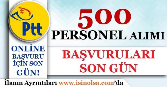 PTT En az 60 Puan İle 500 Personel Alımı Başvuruları Bugün Son!