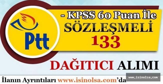 PTT KPSS 60 Puan İle 133 Dağıtıcı Alımı Yapıyor