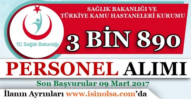 Sağlık Bakanlığı ve Türkiye Kamu Hastaneleri Kurumu 3 Bin 890 Personel Alım İlanı Yayımlandı!