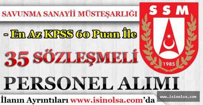 Savunma Sanayii Müsteşarlığı En Az 60 Puan İle Sözleşmeli Personel Alımı Yapıyor!