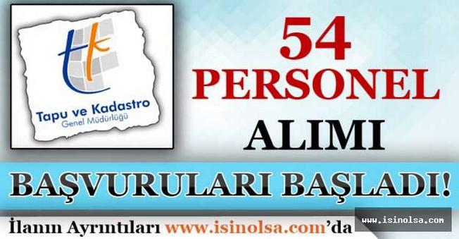 Tapu ve Kadastro Genel Müdürlüğü 54 Personel Alımı Başvuruları Başladı!