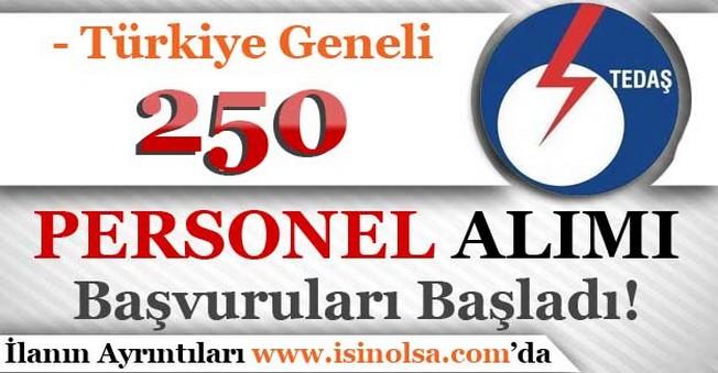TEDAŞ Türkiye Geneli 250 Personel Alıyor