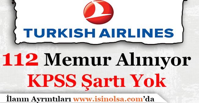 Türk Hava Yolları 112 Personel Alımı Başvuruları Başladı!