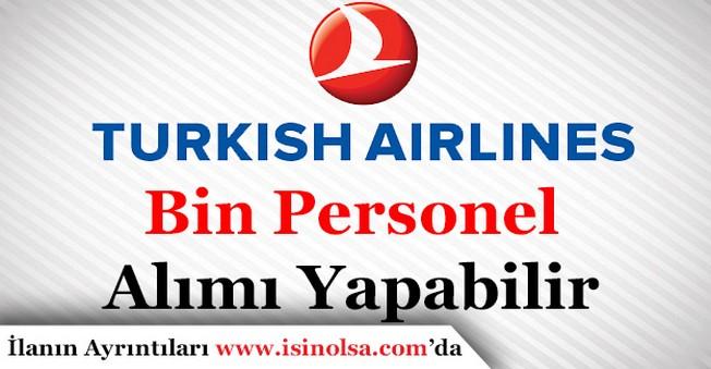Türk Hava Yolları Bin Personel Alımı Yapabilir