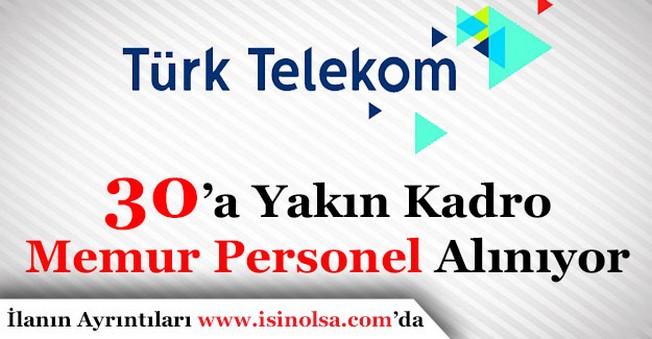 Türk Telekom Memur Personel Alımı Yapıyor